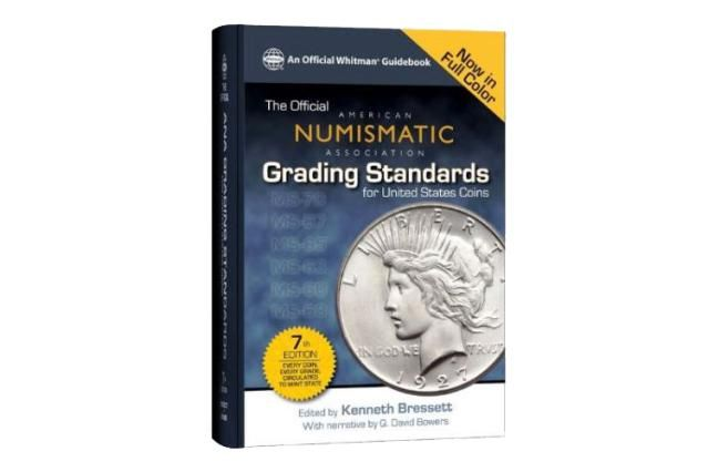 "The ""Official"" Guide to Coin Grading: The Official A.N.A. Grading Standards for United States Coins, 7th Edition 2013 Cover"