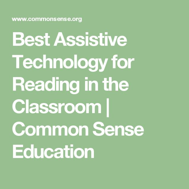 Best Assistive Technology for Reading in the Classroom | Common Sense Education