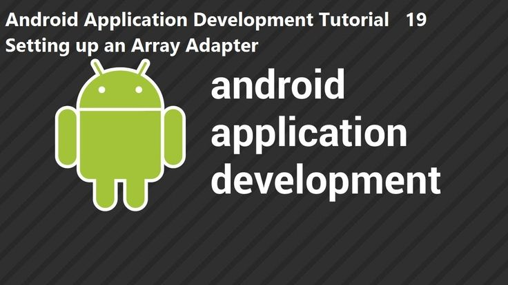 Android Application Development Tutorial 19 Setting up an Array Adapter Android Application Development Tutorial 19 Setting up an Array Adapter