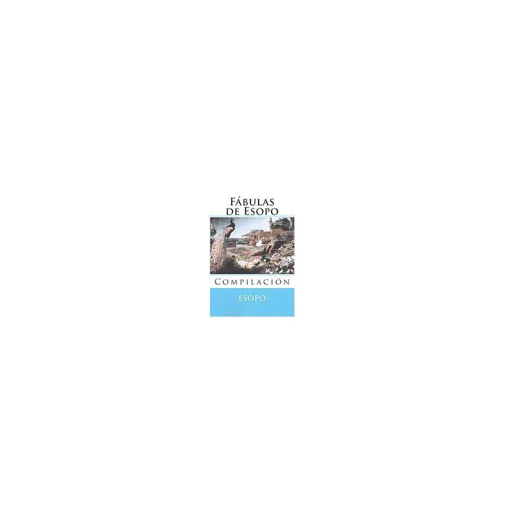 Fábulas de Esopo/ Aesop's Fables : Compilación/ Compilation (Paperback) (Fabulas De Esopo)
