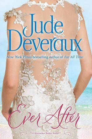 Ever After by Jude Deveraux | PenguinRandomHouse.com  Amazing book I had to share from Penguin Random House