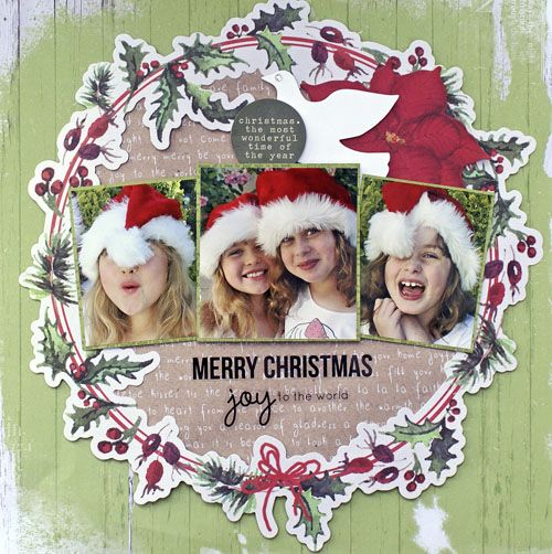 """Joy to the World"" Layout 