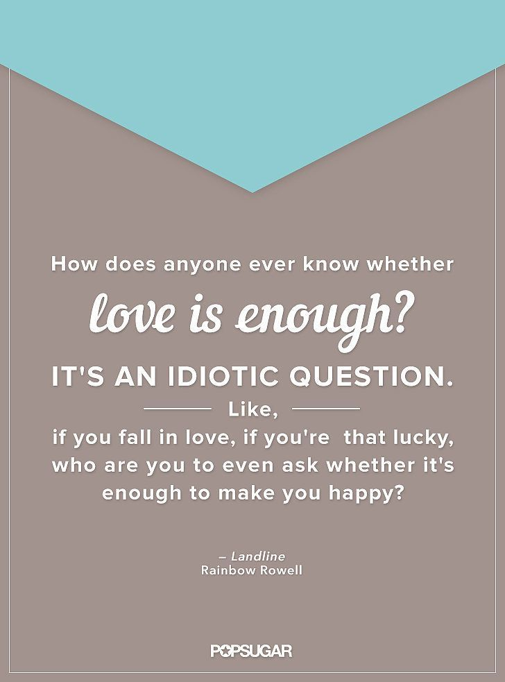 Best Love Quotes From Books Quotes About Love : Rainbow Rowell's Best Book Quotes on Love  Best Love Quotes From Books