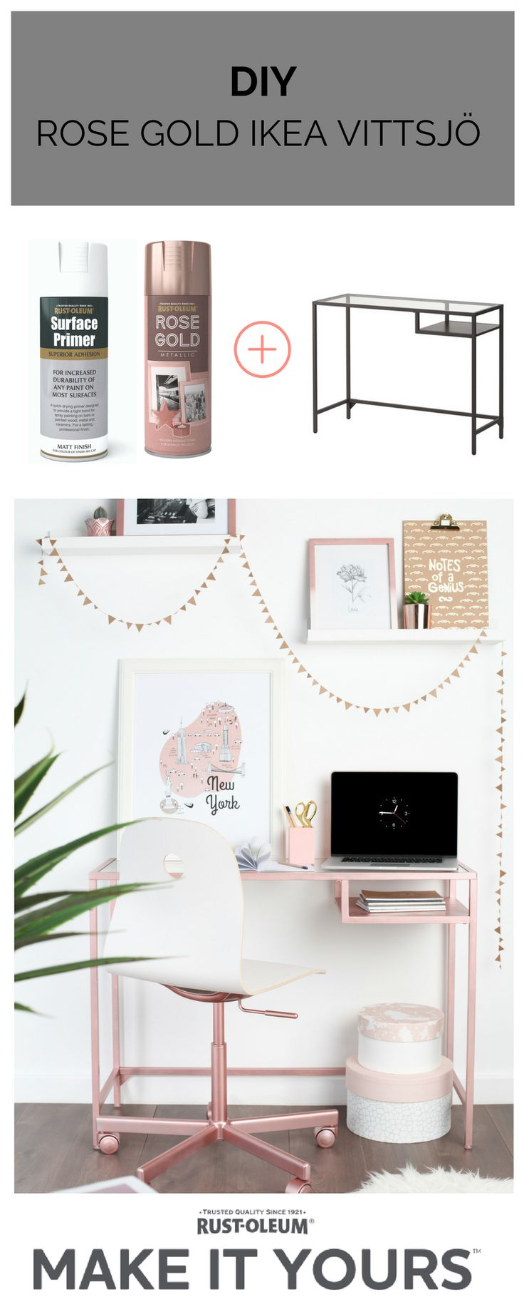 Ikea hack- VITTSJÖ sprayed with Rose Gold spray paint from Rust-Oleum #rosegold #details #shelves #DIY #interiors IF SILVER ISN'T YOUR THING AND YOU'RE READY TO GO BEYOND GOLD, THIS TREND SETTING MILLENNIAL PINK HUE IS FOR YOU. Now you can incorporate this beautiful shimmery shade into every aspect of your home and life with the quick spray of Rust-Oleum Rose Gold Metallic paint. Simply update existing pieces or create your own bespoke masterpieces with upcycled finds.