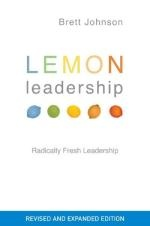 Lemon Leadership by Brett Johnson.  Much has been written on leadership, but most writings focus on two or three types of leaders only. According to Brett Johnson the lack of leaders in the world stems partly from the fact that our definitions of leadership are too narrow or incomplete.