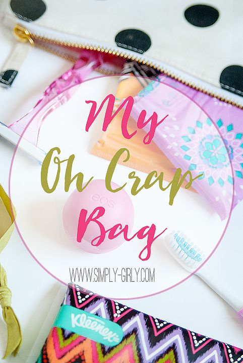 Simply Girly: My Oh Crap bag Great for high school girls for back to school