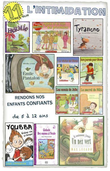 Des suggestions de livres pour rendre nos enfants confiants face à des situations d'INTIMIDATION.