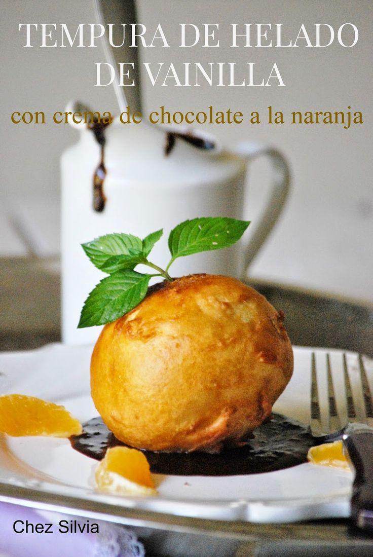 CHEZ SILVIA: Tempura de helado de vainilla con crema de chocolate a la naranja {Ideas Navidad}