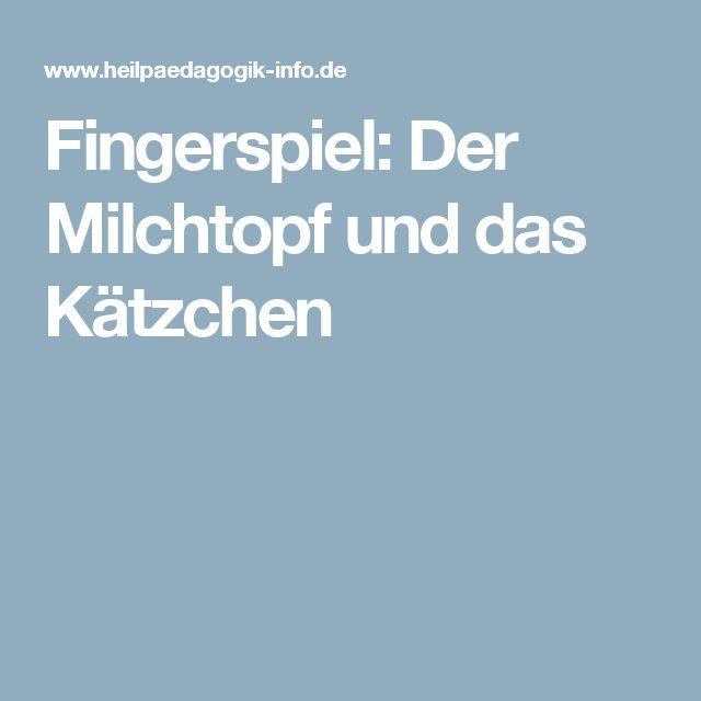Fingerspiel: Der Milchtopf und das Kätzchen