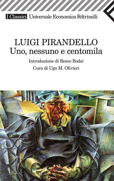 Uno nessuno e centomila, di Luigi Pirandello. Recensione di Luciano Triolo.