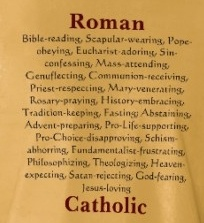 Roman Catholic, proud. Remember this is what Jesus created, it is up to US to keep the faith.