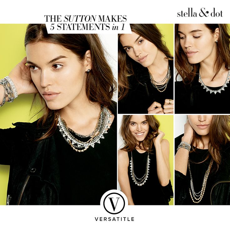 Meet the versatile Sutton by Stella & Dot - Makes 5 Statements in 1! Indulge in 5 ways to wear our best selling statement necklace: long and loose for a laid-back look, clasped into a statement when you're feeling bold, plus or minus the sparkle strand, or just the sparkle when you're in the mood to shine.