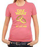 Junggesellenabschieds JGA Hochzeit Damen T-Shirt Das Wars - Die Macht ist bei mir, Größe: M,rosa