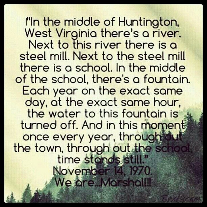 We Are Marshall ♥ Huntington, West Virginia. Love this movie, and it's based on a true story.