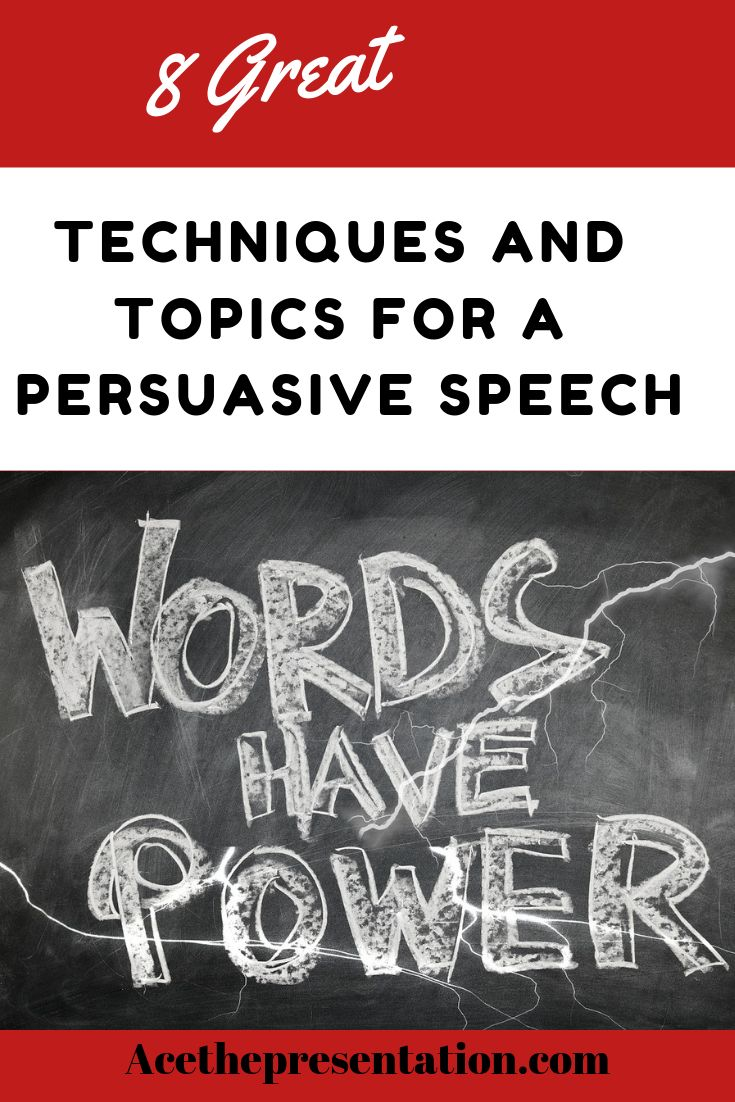 009 8 Awesome Persuasive Speech Techniques & Topics