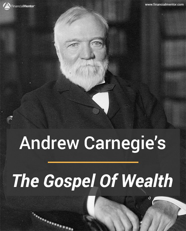 The Gospel of Wealth, by Andrew Carnegie, is a politically incorrect assessment of wealth in American from one of the greatest philanthropists and industrialists of all time. Learn from his experience and uncommon wisdom by reading the entire text here.