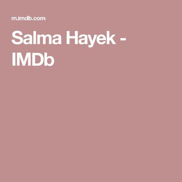 Salma Hayek         - IMDb