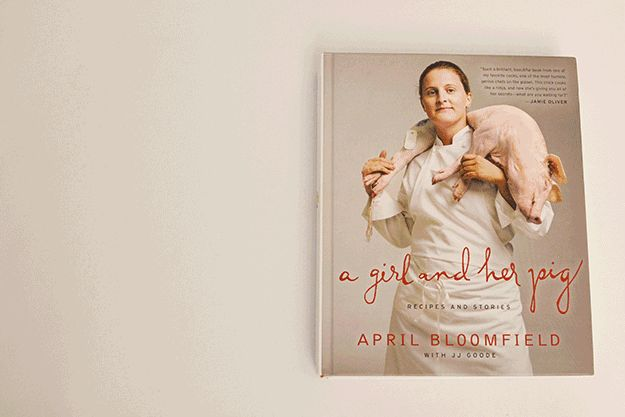 15 Best Cookbooks Of 2012- FOR THE AMBITIOUS COOK WHO FOLLOWS RESTAURANT NEWSA Girl and Her Pig by April Bloomfield.The Spotted Pig, chef April Bloomfield's restaurant in the West Village, is swamped every hour of every day and has been since it opened in 2004. She is a very particular cook who did not compromise too much here in terms of simplifying her recipes for the home cook, so they do require a lot of ingredients — and often they require a lot of steps.