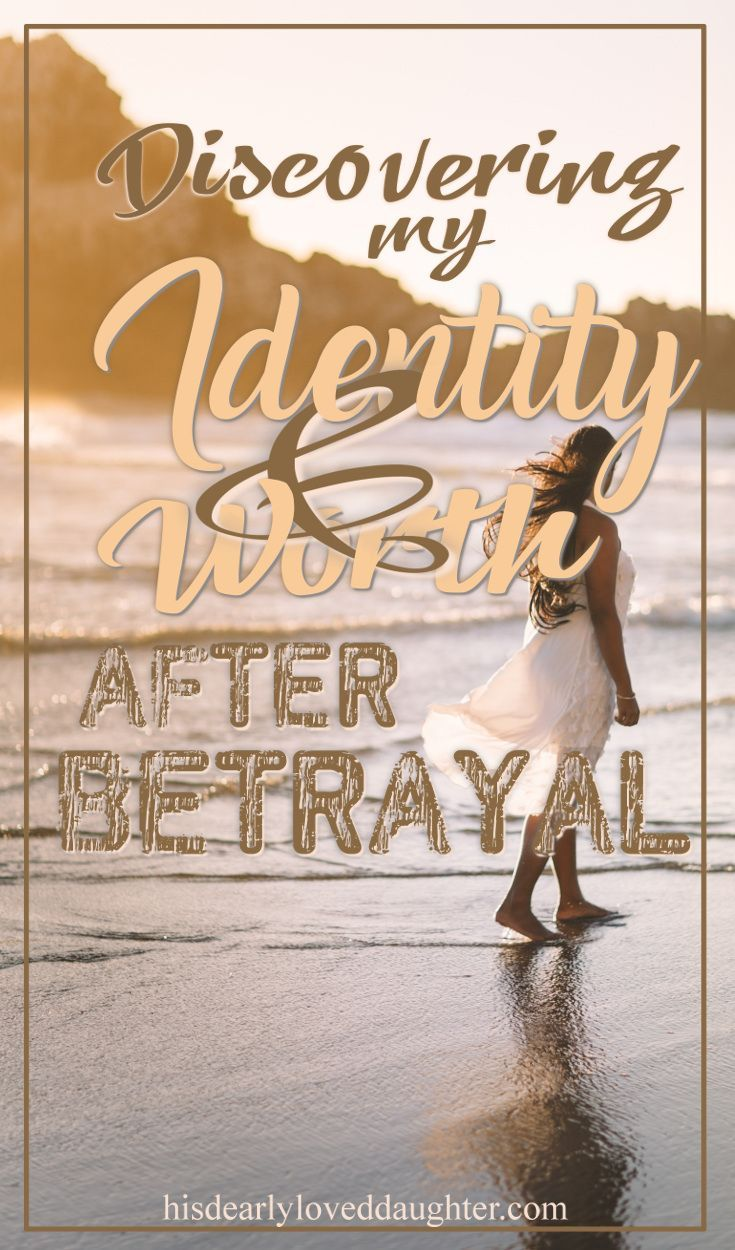 Betrayal can leave us feeling like we're lost in a fog, uncertain of who we are, or if we even matter. But the Word of God is full of Truth to help us find our way through that fog and remember that our identity is in Christ. #hisdearlyloveddaughter #identityinchrist #identity #worth #betrayal #truth
