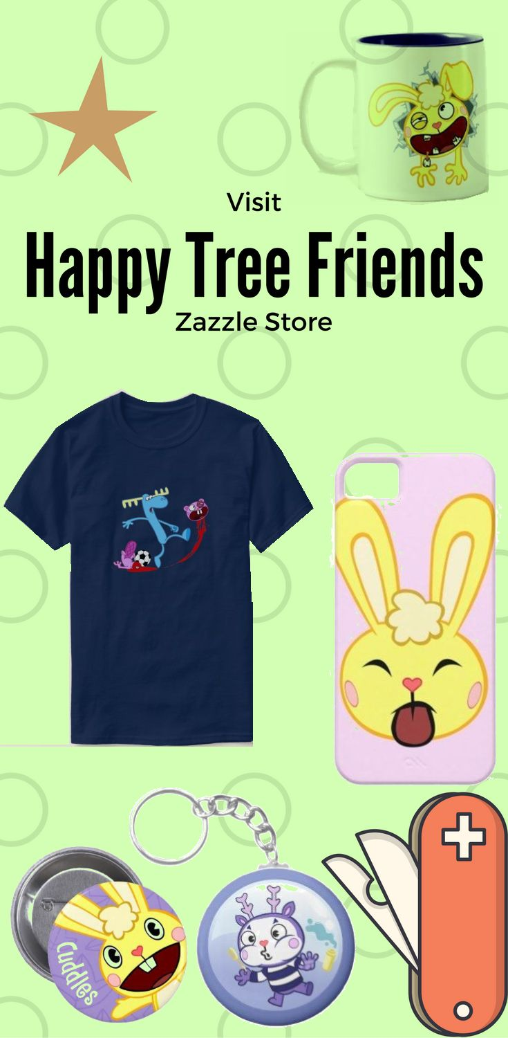 Here some funny design on different Product from Happy Tree Friends.  Get Happy Tree Friends design on pillow, t-shirt, keychain, iphone case, Samsung case, cups, wallets and many other Products.