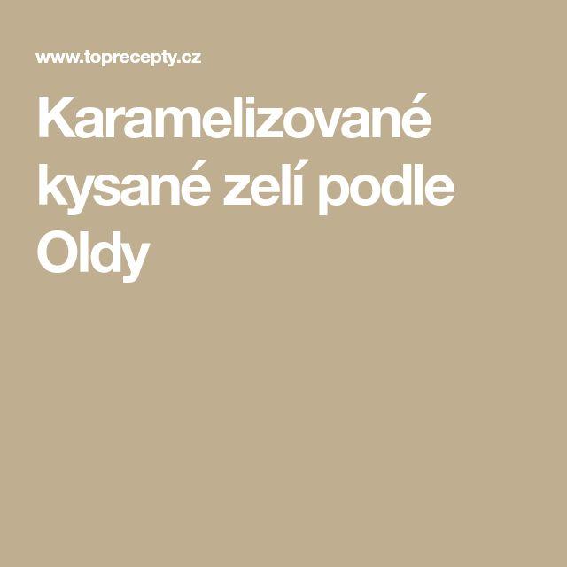 Karamelizované kysané zelí podle Oldy