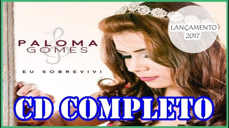 PALOMA GOMES  -  EU SOBREVIVI -  CD 2017