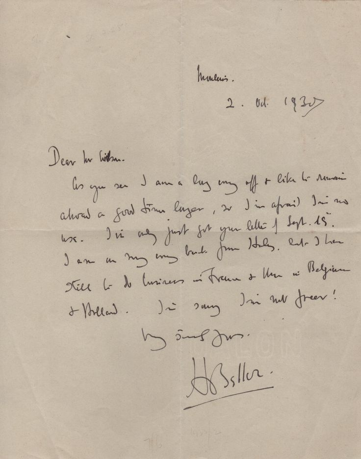 BELLOC HILAIRE: (1870-1953) Anglo-French Writer and Historian. A.L.S., H Belloc, one page, 4to, 2nd October 1930, to Mr. Wilson. Belloc states 'As you see I am a long way off & like to remain abroad a good time longer, so I'm afraid I'm no use' and adds that he has only just received his correspondent's letter and is on his way back from Italy 'but I have still to do business in France & then in Belgium & Holland'.