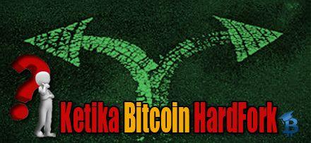 Ketika Hardfork Bitcoin Terjadi