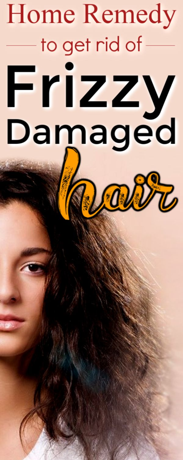 Best Home Remedy to get rid of dry, frizzy, rough, damaged