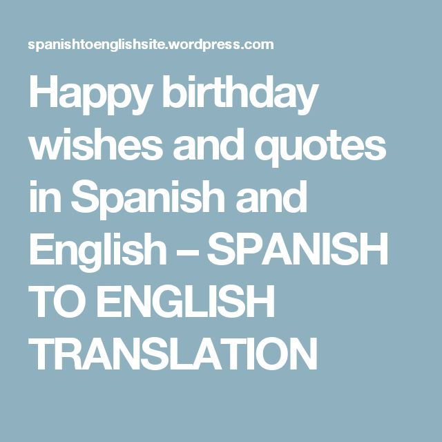 Happy Birthday Wishes And Quotes In Spanish English SPANISH TO ENGLISH TRANSLATION