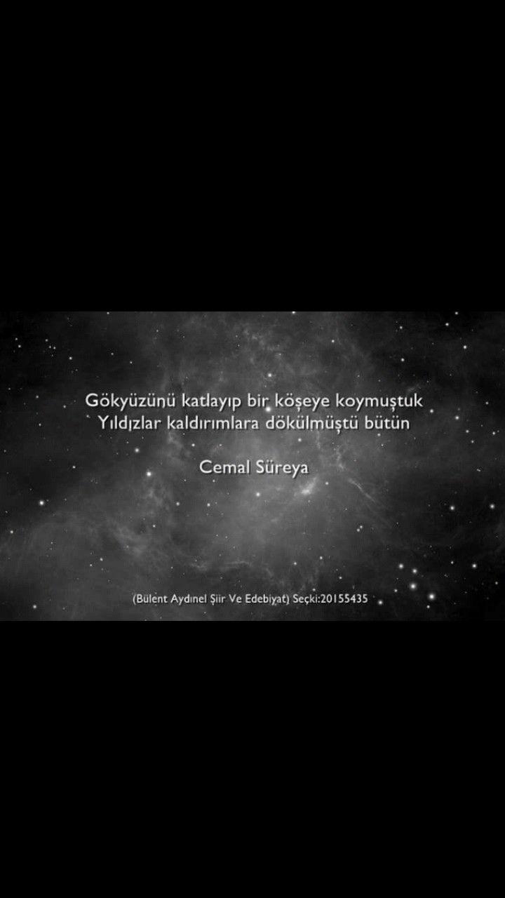 Gökyüzünü katlayıp bir köşeye koymuştuk Yıldızlar kaldırımlara dökülmüştü bütün Cemal Süreya