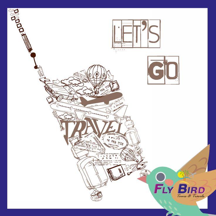 Let's Go Travel! #travel #flybird