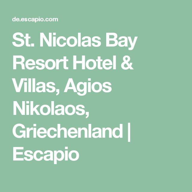 St. Nicolas Bay Resort Hotel & Villas, Agios Nikolaos, Griechenland   Escapio