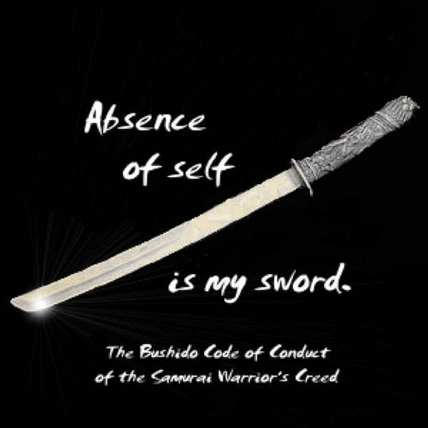Bushido Code Of Conduct The Way Of The Warrior There Is A Poem