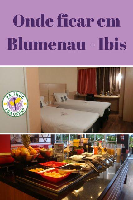 Onde ficar em Blumenau? Hotel Ibis