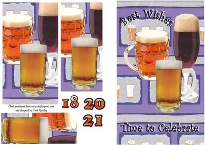 A nice easy to make male card, best wishes, time to Celebrate,has 18,20,and 21, that you can add if desired. but you can use your own age for what ever age you want.