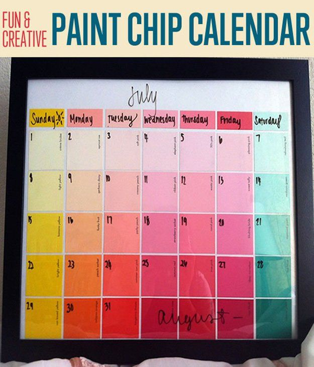 Paint chip calendar to keep you organized, brighten your life, make you feel happy, and coordinate colors.