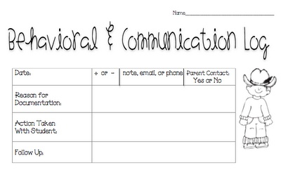 Behavioral/Communication Log...make one for every kid. Put parent phone numbers at the top of each page.