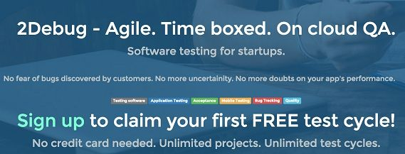 2Debug.com is the only software testing provider that provides agile, time boxed, on cloud QA to startups.We provide Functional Testing, Exploratory Testing, Multi Browser Testing and Mobile Testing services. http://www.2debug.com