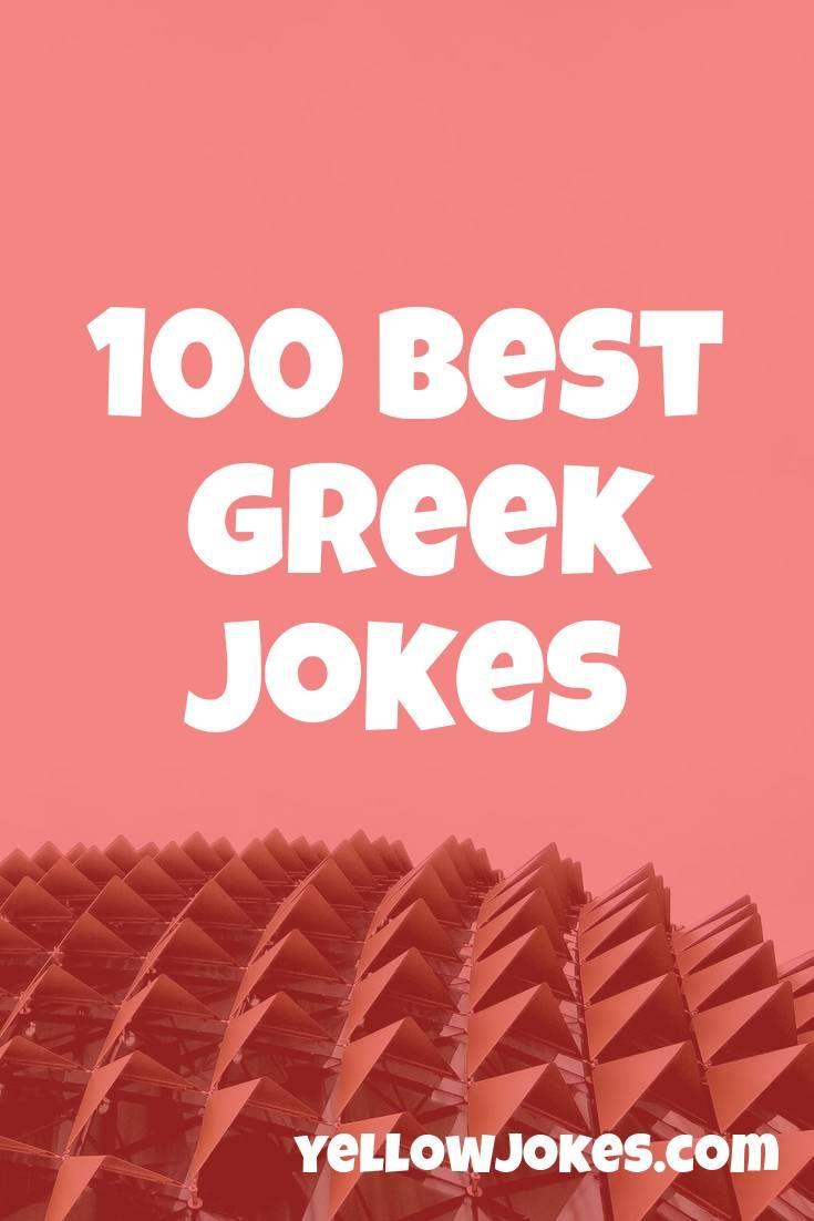 100 Best Greek Jokes In 2020 Jokes Greek Funny Greek