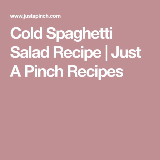 Cold Spaghetti Salad Recipe | Just A Pinch Recipes