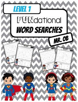 Fundational Phonics Word Searches Level 1 Super Hero Themed! Word searches for Units 1-14 Enjoy! Clipart courtesy of Alefclipart: http://www.teacherspayteachers.com/Store/Alefclipart Check Out: FUNdational Phonics - Trick Words Level 2 Word SearchesFUNdational Phonics - Trick Words Level 3 Word Searches...