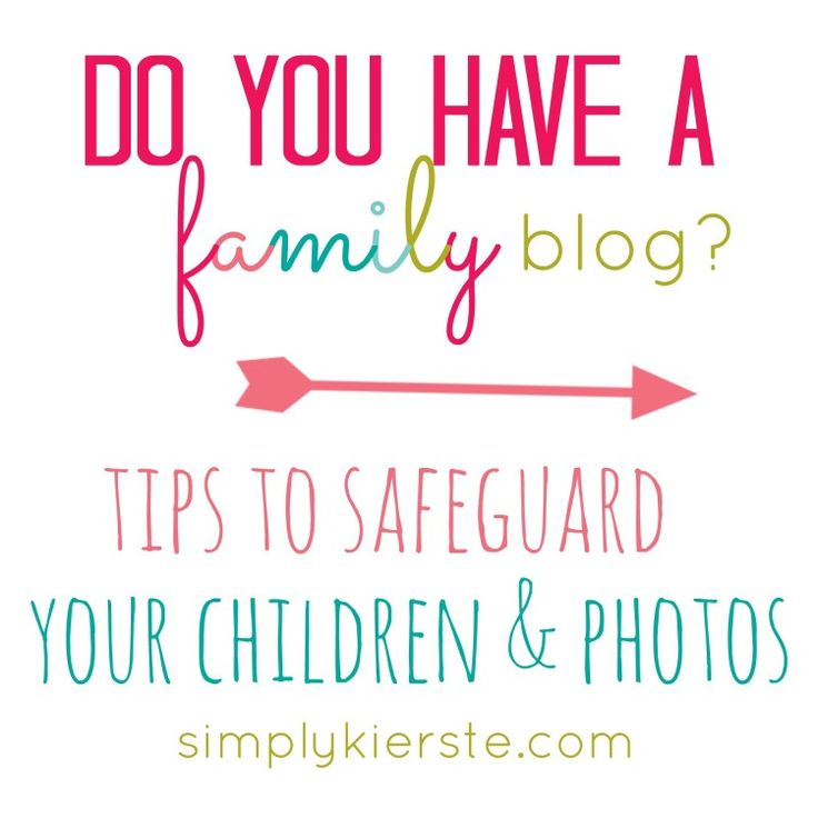 This is a must read if you have a family blog...tips and suggestions to safeguard your children, and their online photo safety. {simplykierste.com}