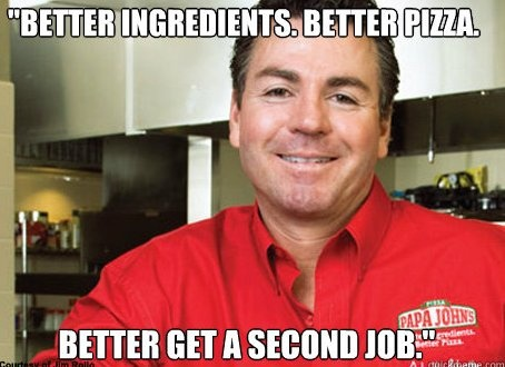 Papa John's Anti-Obamacare Meme: Moder Left, Politics Stuff, John Schnatter, John Ceo, Papa John, Papajohn, Internet Feud, Left Wings, John Pizza