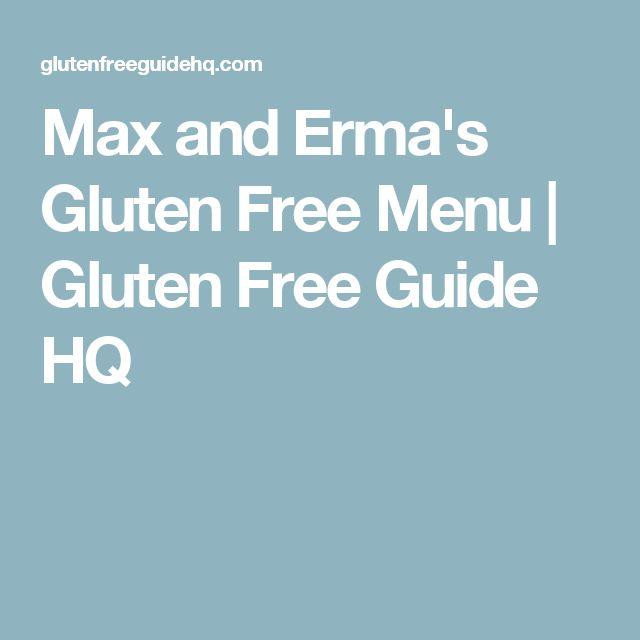 Max and Erma's Gluten Free Menu | Gluten Free Guide HQ