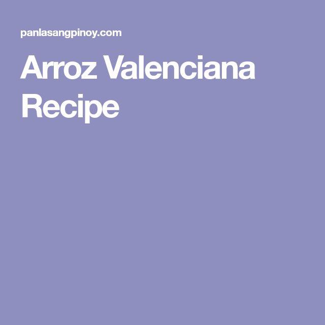 Arroz Valenciana Recipe