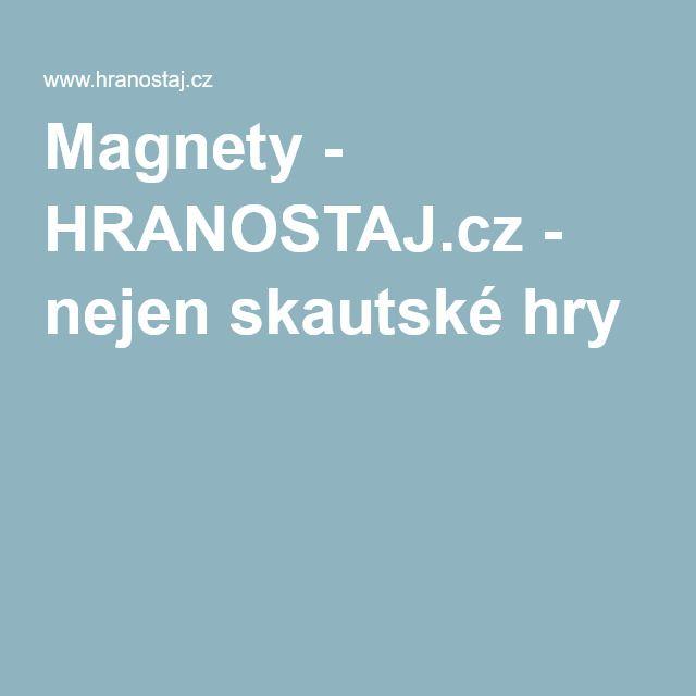 Magnety - HRANOSTAJ.cz - nejen skautské hry
