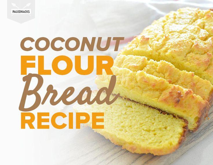 Paleo Coconut Flour Bread Recipe | Grain Free & Gluten Free