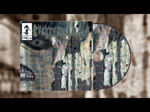 Buckethead - Pike 178 - 29 Days Til Halloween: Blurmwood