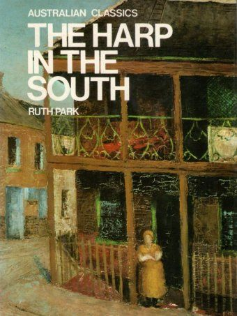 an analysis of the novel the harp in the south by ruth parks Book cover: the harp in the south: popular penguins - one of those wonderful books that was turned into a mini tv series that was equally wonderful.
